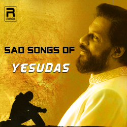 Sad Songs Of Yesudas
