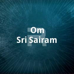 Om Sri Sairam