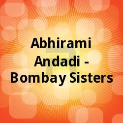 Abhirami Andadi - Bombay Sisters