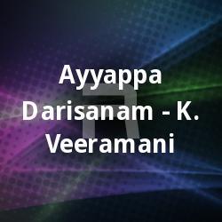 Ayyappa Darisanam - K. Veeramani
