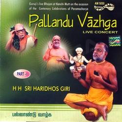 Pallandu Vazhga - Vol 1 (Bhajans)