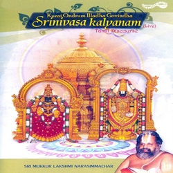 Kurai Ondrum Illadha Govindha - Srinivasa Kalyanam