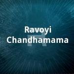 ravoyi chandhamama