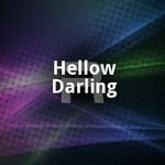 Hellow Darling