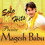 Mahesh Babu's Solo Hits