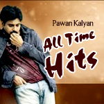 Pawan Kalyan's All Time Hits