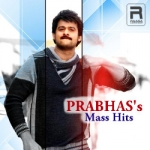 Prabhas's Mass Hits