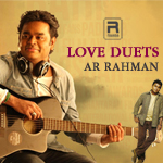 love duets - ar. rahman (vol 1)