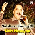 Melodious Blending Of Udit Narayan