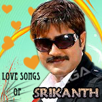 Love Songs of Srikanth