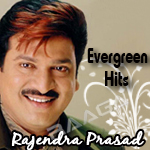 Evergreen Hits Of Rajendra Prasad