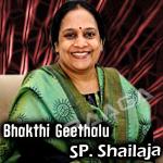 Bhakthi Geethalu - SP. Shailaja