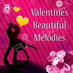 valentine's beautiful melodies