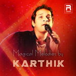 Magical Melodies By Karthik