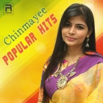 Chinmayee Popular Hits