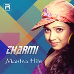 Charmi Mantra Hits