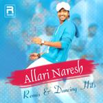 Allari Naresh - Remix & Dancing Hits