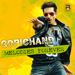 Gopichand Melodies Forever