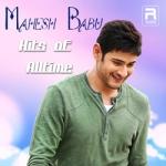 Mahesh Babu - Hits of Alltime