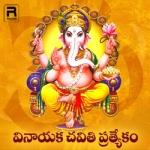 Vinayaka Chaviti Special