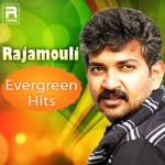 Rajamouli - Evergreen Hits