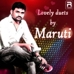 Lovely duets by Maruti