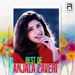 Best Of Anjala Zhaveri