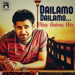 Dailamo Dailamo Vijay Antony Hits