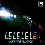 Le Le Le Le - Ispirational Songs