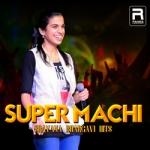 Super Machi - Sravana Bhargavi Hits
