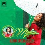 O Madhu - Ileana Special Songs