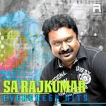 SA. Rajkumar Evergreen Hits