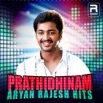 Prathidhinam - Aryan Rajesh Hits