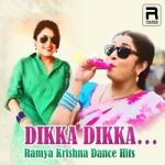 Dikka Dikka - Ramya Krishna Dance Hits