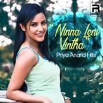 Ninna Leni Vintha - Priya Anand Hits