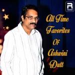 All Time Favorites Of Ashwini Dutt
