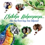 Chiluka Kshemama - Non-Stop Parrot