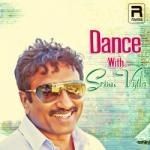 Dance With Srinu Vytla