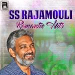 SS. Rajamouli Romantic Hits