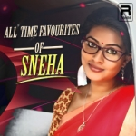 All Time Favourites Of Sneha