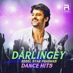 Darlingey - Rebel Star Prabhas Dance Hits