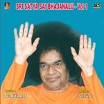 Sri Sathyasai Bajanalu Vol - 1