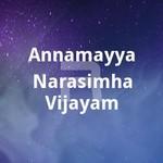 annamayya narasimha vijayam