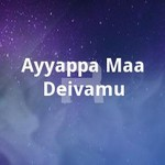 ayyappa maa deivamu