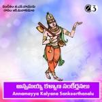 Annamayya Kalyana Sankeerthanalu