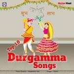 Top 10 - Durgamma Songs