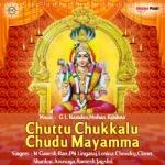 Chuttu Chukkalu Chudu Mayamma