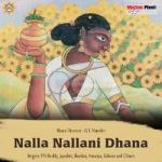 Nalla Nalla Ni Dhana
