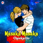 Masaka Masaka Cheekatilo
