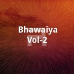 bhawaiya vol - 2